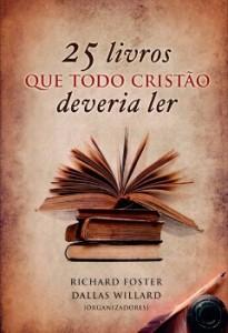 livro-25-livros-que-todo-crist_o-deveria-ler