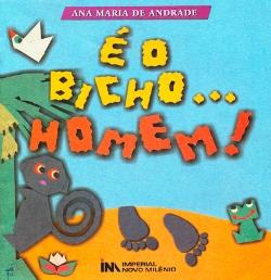 e_o_bicho_homem