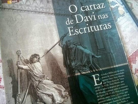 Matéria de capa da revista Ultimato 303 (Novembro-Dezembro 2006) sobre o rei Davi