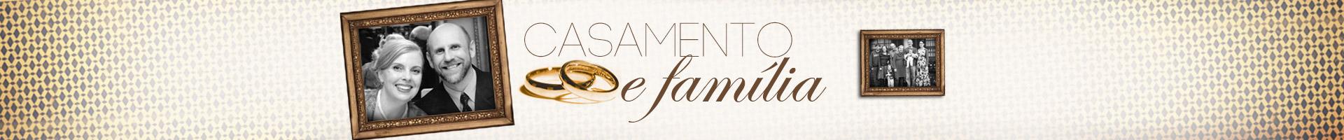 Casamento e Família-Banner