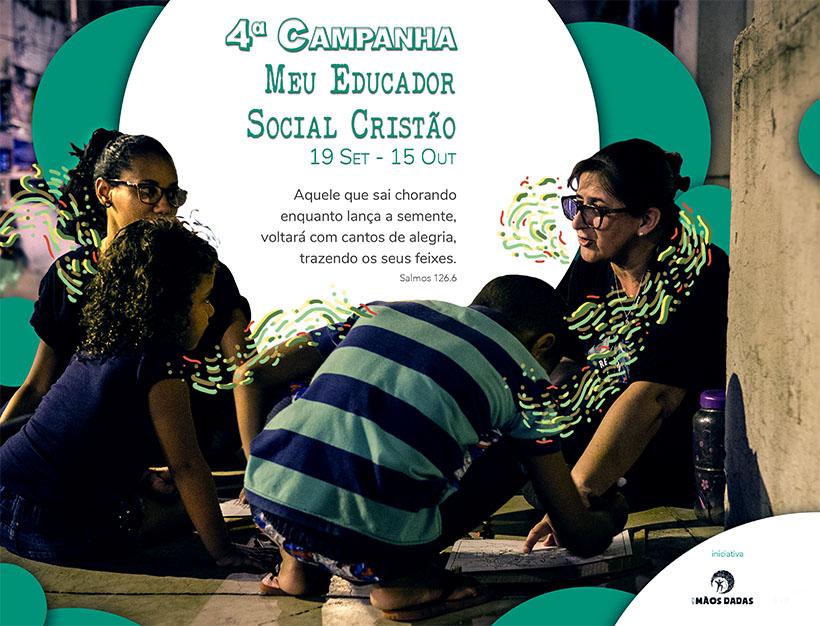 4ª Campanha Meu Educador Social Cristão