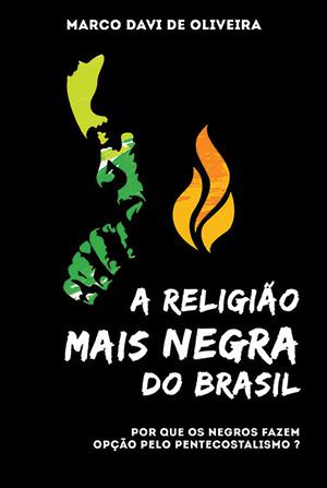 A Religião Mais Negra do Brasil